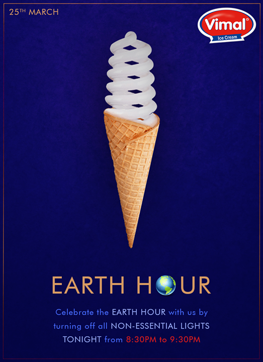 Let the world turned into darkness for the Earth hour. Turn OFF the lights from 8:30pm to 9:30pm  #EarthHour #EarthHour2017 #Vimal #Icecream #Ahmedabad