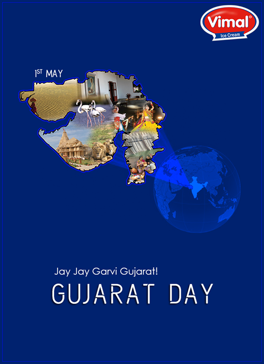 Let's cherish & celebrate the glory of Gujarat.  #GujaratDay #Gujarat #Vimal #ICecream #Ahmedabad