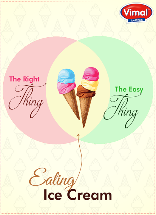 Easy and Right choice is to eat ice cream!  #IcecreamChoices #VimalIcecream #IceCreamMania #IcecreamLovers #IcecreamLoves #ICecream #Ahmedabad
