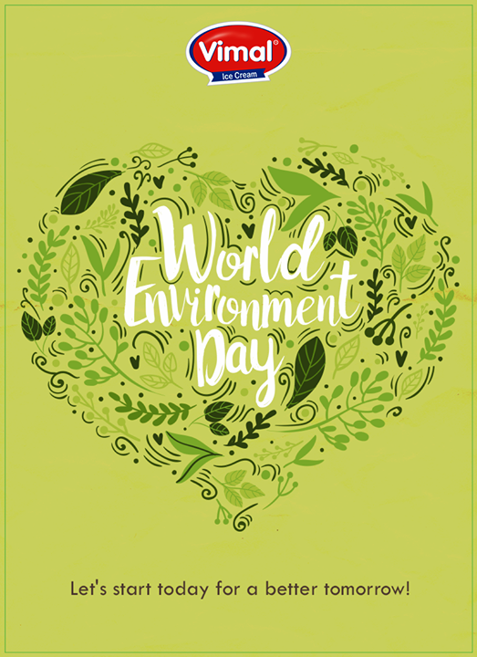 Start today for a better tomorrow!  #WorldEnvironmentDay 🌿 #Vimal #ICecream #Ahmedabad