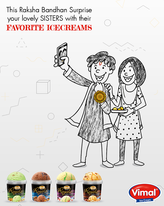 Why not make this #RakshaBandhan really special for your sisters this time.  #Festival #Celebration #IceCreamLovers #Vimal #ICecream #Ahmedabad