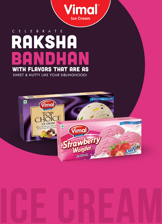 Celebrate your special bond with the delicious flavors from Vimal Ice Cream!  #RakshaBandhan #Festival #Celebration #IceCreamLovers #Vimal #ICecream #Ahmedabad