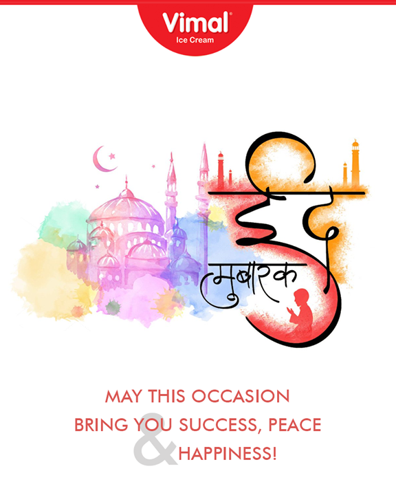 Vimal Ice Cream wishes you all a very happy and blessed #EidalAdha.  #EidMubarak #Vimal #IceCream #VimalIceCream #RoyalTaste #Ahmedabad