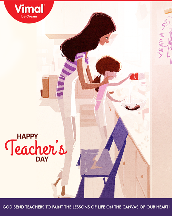 God send teachers to paint the lessons of life on the canvas of our heart!  #HappyTeachersDay #TeachersDay #Vimal #IceCream #VimalIceCream #RoyalTaste #Ahmedabad