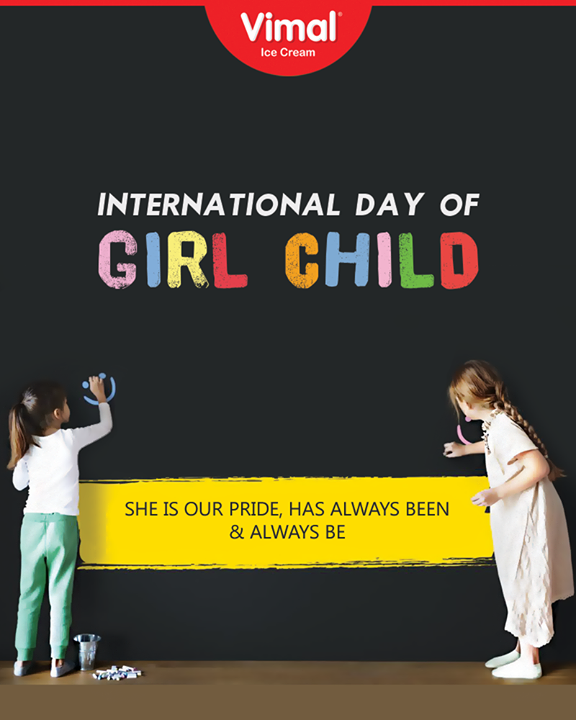 She is our pride, has always been & will always be!  #InternationalDayOfTheGirlChild #InternationalGirlChildDay #Vimal #IceCream #VimalIceCream #Ahmedabad