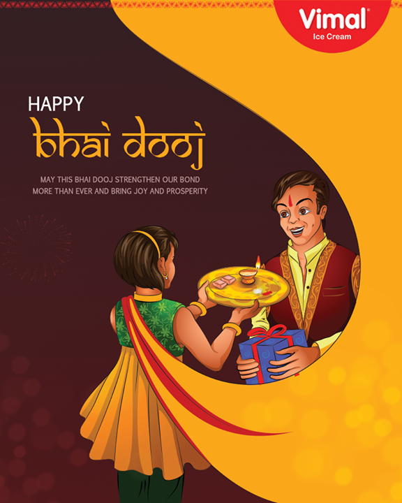 May this Bhai Dooj strengthen your bond more than ever and bring joy and prosperity  #BhaiDooj #FestiveWishes #Diwali #IndianFestivals #DiwaliisHere #VimalIceCream #Ahmedabad