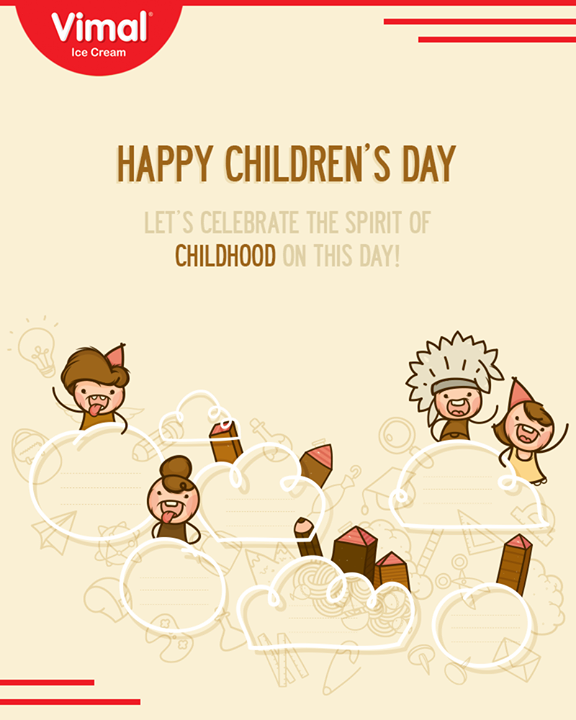 Let's celebrate the spirit of childhood on this day!   #HappyChildrensDay #ChildrensDay #14Nov #Vimal #IceCream #VimalIceCream #Ahmedabad