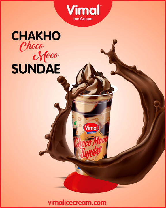 Make any day chocolatier with Choco Moco Sundae.  #Sundae #IceCreamLovers #Vimal #IceCream #VimalIceCream #Ahmedabad
