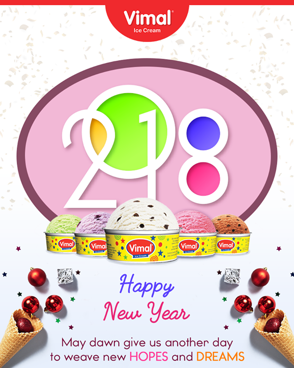 Vimal Ice Cream,  HappyNewYear, NewYear, ByeBye2017, NewYear2018, NewYear, Celebrations, IceCreamLovers, Vimal, IceCream, VimalIceCream, Ahmedabad