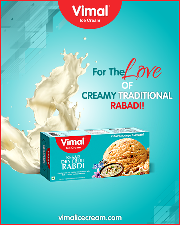 Show your love for crunchy kesar dry fruit icecream swirled with Rich & Creamy Traditional Rabdi!  #IceCreamLovers #Vimal #IceCream #VimalIceCream #Ahmedabad