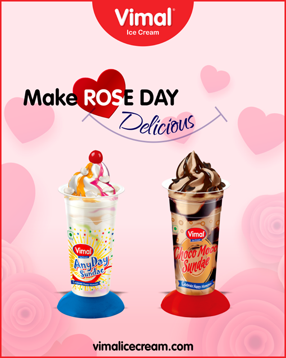 Celebrate rose day with a sweet treat of sundae from Vimal Ice Cream.  #RoseDay #IceCreamLovers #Vimal #IceCream #VimalIceCream #Ahmedabad