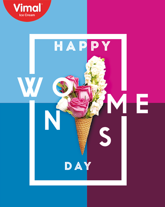 May your bright and enthusiastic spirit be with you today and always.   #HappyWomensDay #March8 #WomensDay #InternationalWomensDay #Vimal #IceCream #VimalIceCream #Ahmedabad