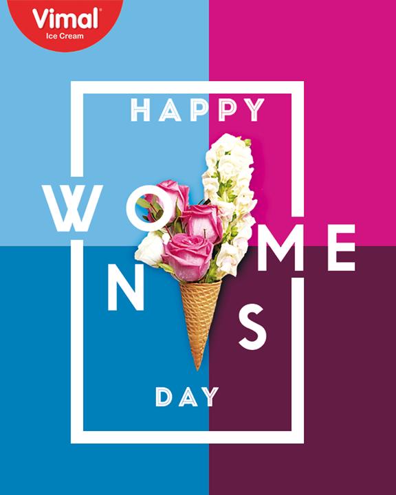 Vimal Ice Cream,  HappyWomensDay, March8, WomensDay, InternationalWomensDay, Vimal, IceCream, VimalIceCream, Ahmedabad