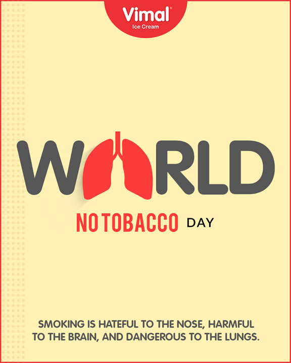 Vimal Ice Cream,  Smoking, WorldNoTobaccoDay, Vimal, IceCream, VimalIceCream, Ahmedabad