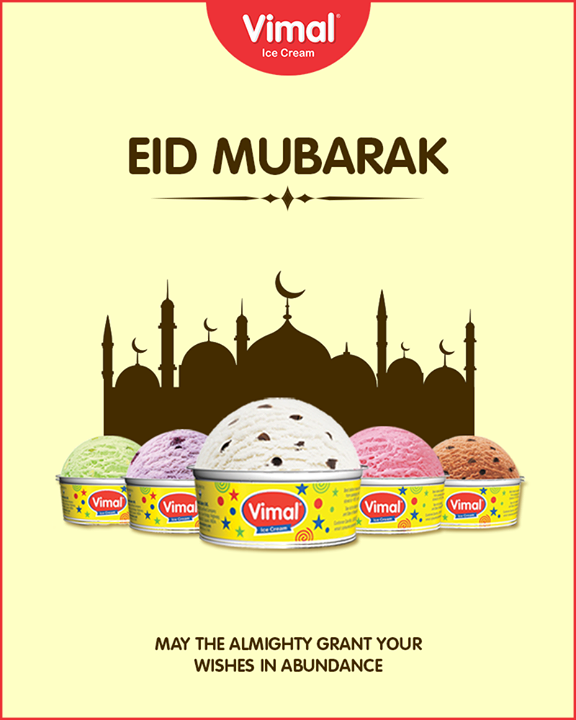 May the almighty grant your wishes in abundance.  #EidMubarak #Celebration #Vimal #IceCream #VimalIceCream #Ahmedabad