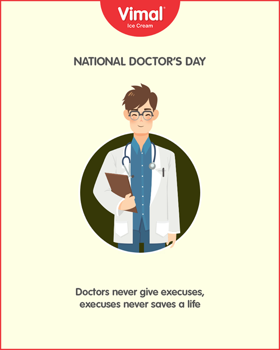 Doctors never give execuses, execuses never saves a life.  #NationalDoctorsDay #DoctorsDay #IcecreamTime #MeltSummer #IceCreamLovers #FrostyLips #Vimal #IceCream #VimalIceCream #Ahmedabad
