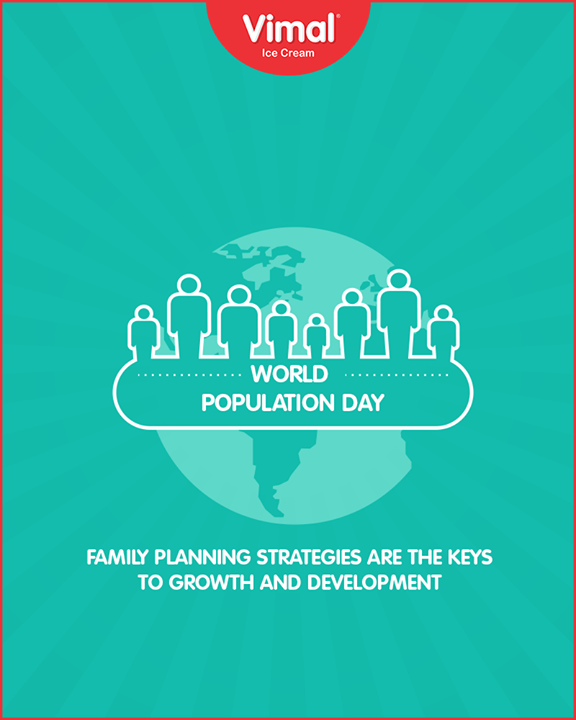 Family planning strategies are key to growth and development  #WorldPopulationDay #PopulationDay #IceCream #VimalIceCream #Ahmedabad