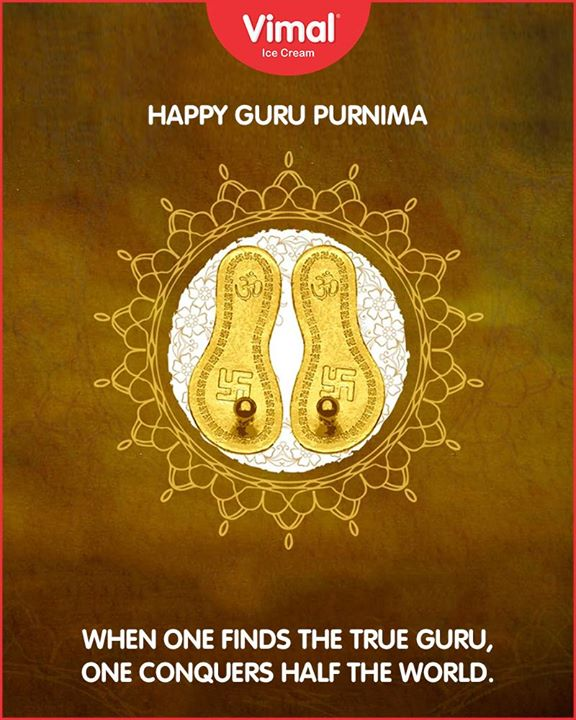 When one finds a true Guru, one conquers the world! Happy Guru Purnima  #VimalIceCream #IceCreamLovers #Ahmedabad #Gujarat #GuruPurnima #GuruPurnima2018 #GuruIsABlessing