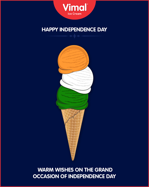 Warm wishes on the grand occasion of Independence Day!  #HappyIndependenceDay #IndependenceDay18 #IndependenceDay #IndependenceWeek #Celebration #15thAugust #Freedom #VimalIceCream #Ahmedabad