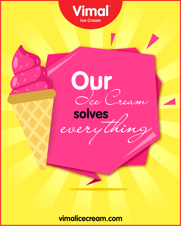 Our tasty Ice Cream has the unique power of solving everything!   #VimalIceCream #IceCreamLove #LoveForIcecream #IcecreamIsBae #Ahmedabad #Gujarat #India