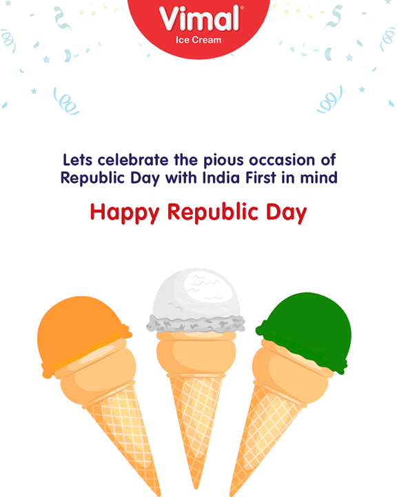 Let's celebrate the pious occasion of Republic Day with India first in mind!   #LoveForIcecream #IcecreamIsBae #Ahmedabad #Gujarat #India #VimalIceCream #RepublicDay #RepublicDay2019 #26thJan #HappyRepublicDay