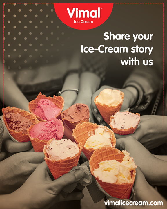 Tag your gang & share us your hilarious Ice-Cream story whilst relishing our delights!   #IceCreamStory #VimalIceCream #IceCreamLove #LoveForIcecream #IcecreamIsBae #Ahmedabad #Gujarat #India