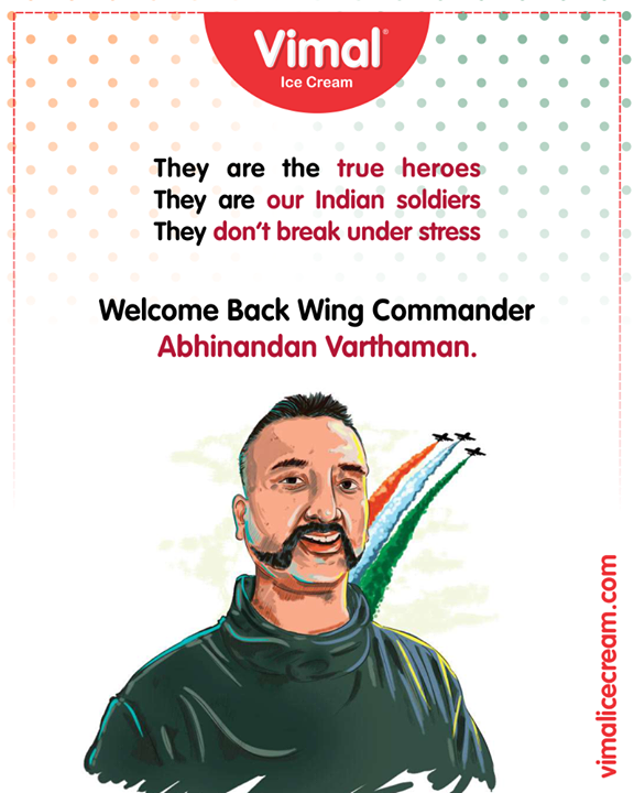 They are the true heroes They are our Indian soldiers They don't break under stress. Welcome Back Wing Commander Abhinandan Varthaman.  #WelcomeHomeAbhinandan #WelcomeBackAbhinandan #AbhinandanVarthaman #Celebrations #Icecream #IcecreamLovers #LoveForIcecream #IcecreamIsBae #Ahmedabad #Gujarat #India #VimalIceCream