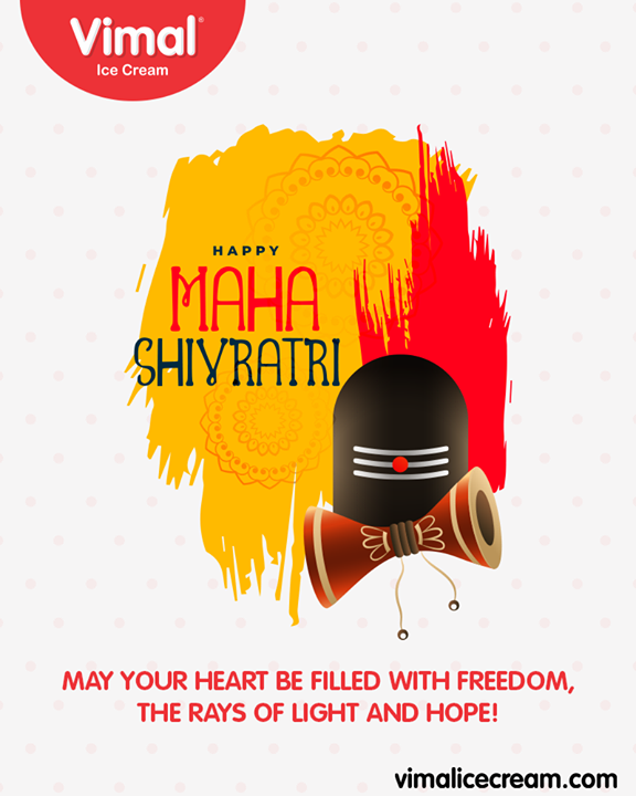 May your heart be filled with freedom, the rays of light and hope!  #Shivratri #Shivratri2019 #LordShiva #MahaShivratri2019 #HarHarMahadev #महाशिवरात्रि #VimalIceCream #IcecreamIsBae #Ahmedabad #Gujarat #India