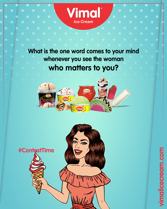 What is the one word comes to your mind whenever you see the woman who matters to you? We cannot wait to see your beautiful responses!   #Celebrations #Icecream #IcecreamLovers #LoveForIcecream #IcecreamIsBae #Ahmedabad #Gujarat #India #VimalIceCream