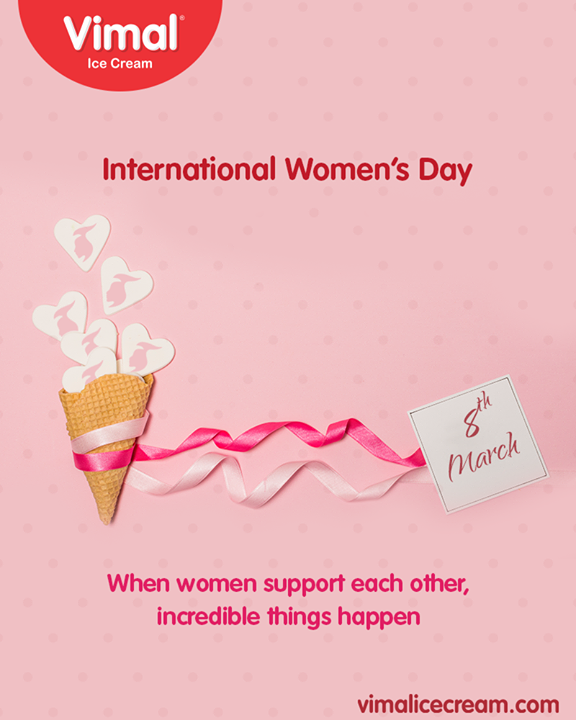 Vimal Ice Cream,  Ahmedabad, Gujarat, India, VimalIceCream, WomensDay, InternationalWomensDay, WomensDay2019, 8March2019
