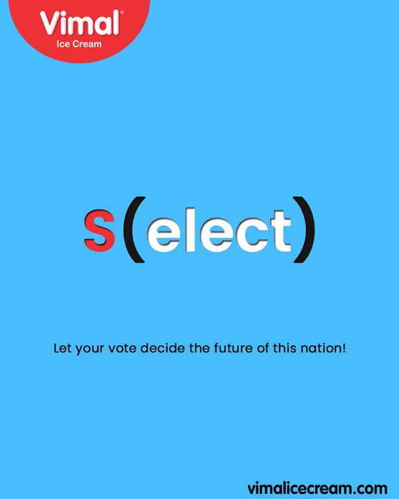 Let your vote decide the future of this nation!   #VoteIndia #GoVote #Election2019 #Vote #VimalIceCream #Ahmedabad #Gujarat #India