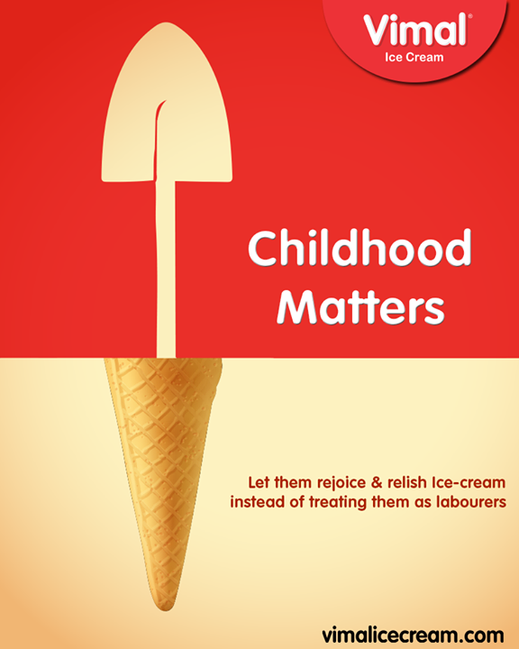 Vimal Ice Cream,  AntiChildLabourDay, NationalAntiChildLabourDay, StopChildLabour, Vimal, IceCream, VimalIceCream, Ahmedabad
