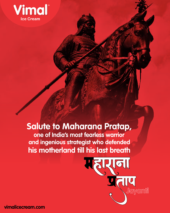 One of India's most fearless warrior and ingenious strategist who defended his motherland till his last breath  #MaharanaPratapJayanti #MaharanaPratap #Vimal #IceCream #VimalIceCream #Ahmedabad