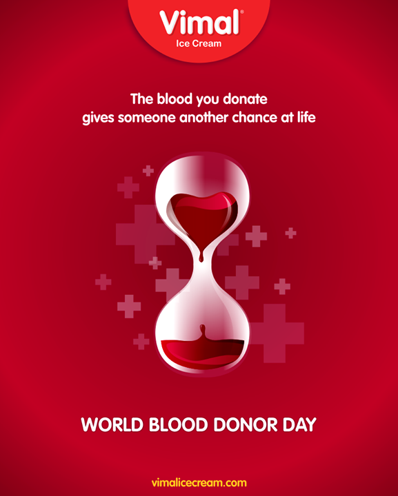 The blood you donate gives someone another chance at life  #WorldBloodDonorDay #BloodDonorDay #DonateBlood #Vimal #IceCream #VimalIceCream #Ahmedabad
