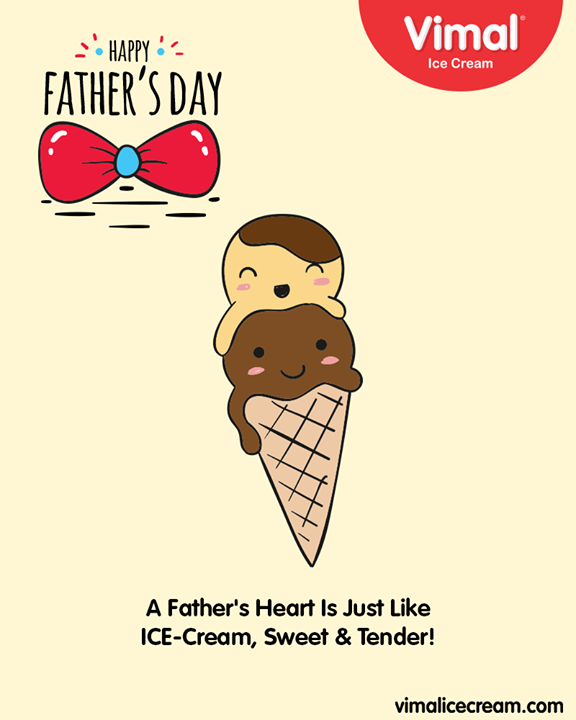 A father's heart is just like Ice cream, Sweet & Tender!  #HappyFathersDay #FathersDay #FathersDay2019 #DAD #Father #Vimal #IceCream #VimalIceCream #Ahmedabad
