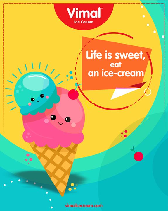 Life is sweet, eat an ice-cream.   #Monsoon #LoveForMonsoon #Rains #Happiness #LoveForIcecream #IcecreamTime #IceCreamLovers #FrostyLips #Vimal #IceCream #VimalIceCream #Ahmedabad