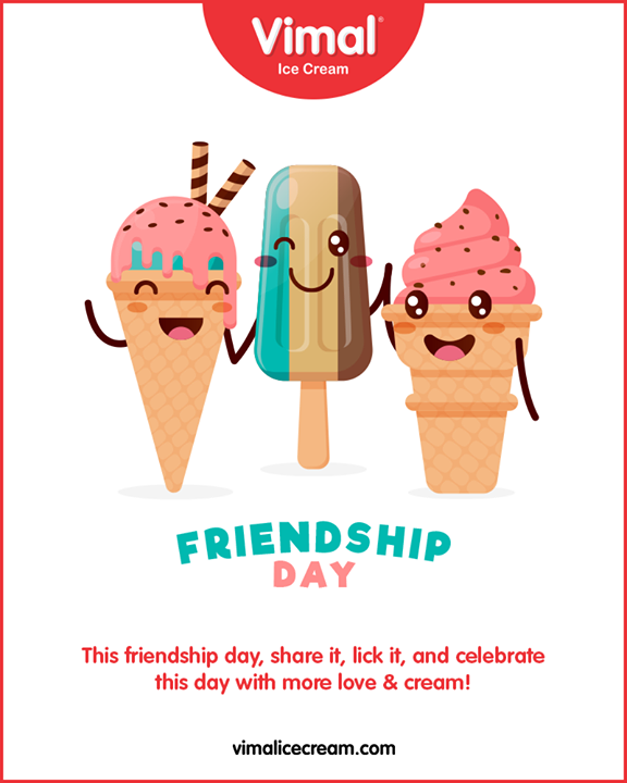 This friendship day, share it, lick it, and celebrate this day with more love& cream!  #FriendshipDay #FriendshipDay2019 #HappyFriendshipDay #Friends #Vimal #IceCream #VimalIceCream #Ahmedabad