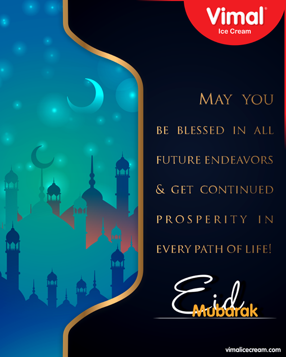 May Allah fill your heart with love, your soul with spiritual, your mind with wisdom.   #EidMubarak #EidAlAdha #EidAdhaMubarak  #Vimal #IceCream #VimalIceCream #Ahmedabad