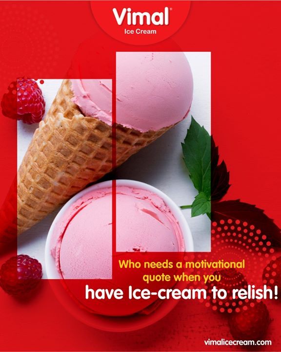 Hit like if Ice-cream motivates you too!   #VimalIceCream #IcecreamTime #IceCreamLovers #FrostyLips #Vimal #IceCream