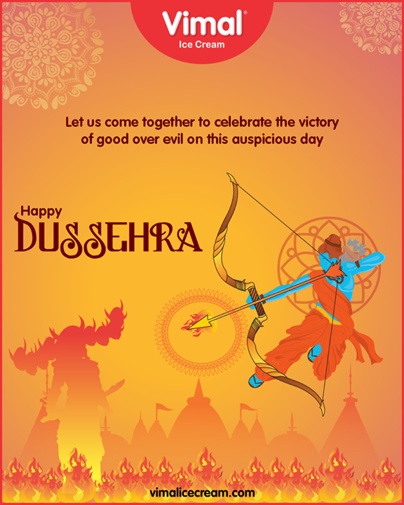 Let us come together to celebrate the victory of good over evil on this auspicious day  #HappyDussehra #Dussehra #Dussehra2019 #Vijayadashami #Festival #VimalIceCream