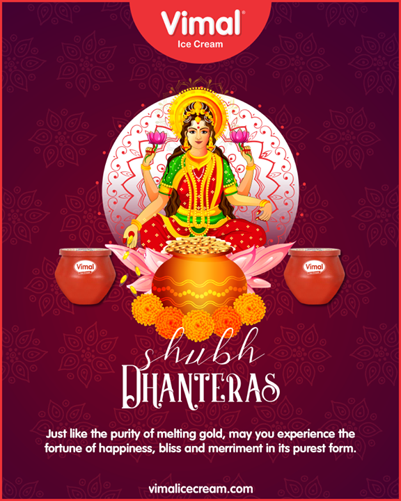 Just like the purity of melting gold, may you experience the fortune of happiness, bliss, and merriment in its purest form.  #Dhanteras #Dhanteras2019 #ShubhDhanteras #IndianFestivals #DiwaliIsHere #Celebration #HappyDhanteras #FestiveSeason #Diwali2019 #VimalIceCream #Happiness #LoveForIcecream #IcecreamTime #IceCreamLovers #FrostyLips #Vimal #IceCream #Ahmedabad