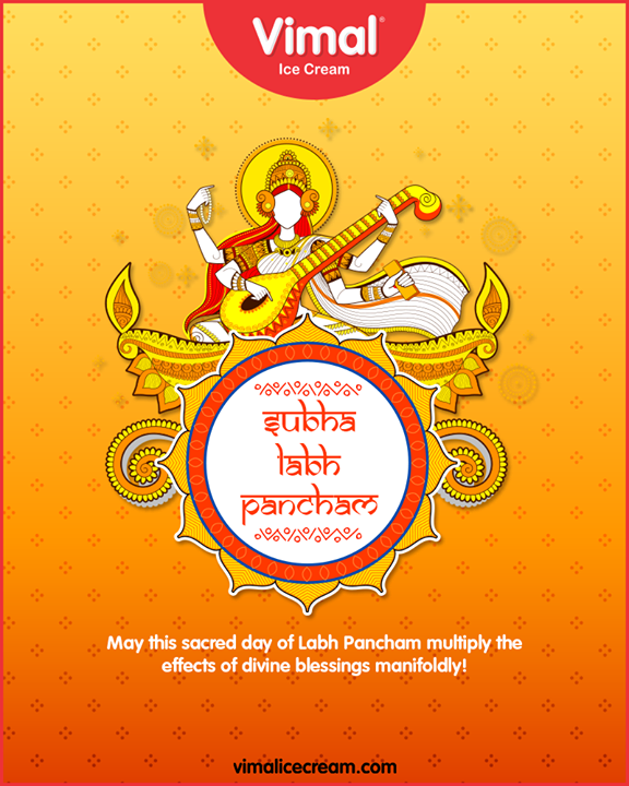 May this sacred day of Labh Pancham multiply the effects of divine blessings manifoldly!  #HappyLabhPancham #ShubhLabhPancham #LabhPancham2019 #LabhPancham #Celebration #FestiveSeason #IndianFestivals #Diwali2019 #VimalIceCream #Happiness #LoveForIcecream #IcecreamTime #IceCreamLovers #FrostyLips #Vimal #IceCream #Ahmedabad
