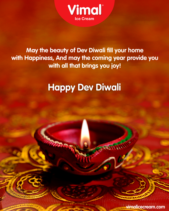 May the beauty of Dev Diwali fill your home with Happiness, And may the coming year provide you with all that brings you joy!  #DevDeepawali #HappyDevDeepawali #VimalIceCream #Ahmedabad #Gujarat #India