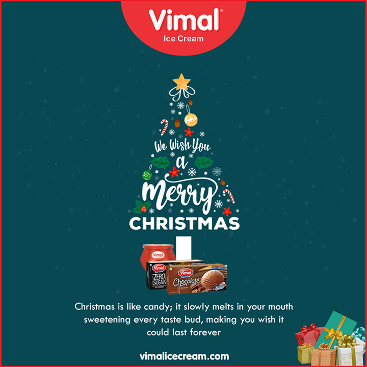 Christmas is like candy; it slowly melts in your mouth sweetening every taste bud, making you wish it could last forever.  #Christmas #MerryChristmas #Christmas2019 #Festival #Cheers #Joy #Happiness #VimalIceCream #Icecreamisbae #Happiness #LoveForIcecream #IcecreamTime #IceCreamLovers #FrostyLips #Vimal #IceCream #Ahmedabad