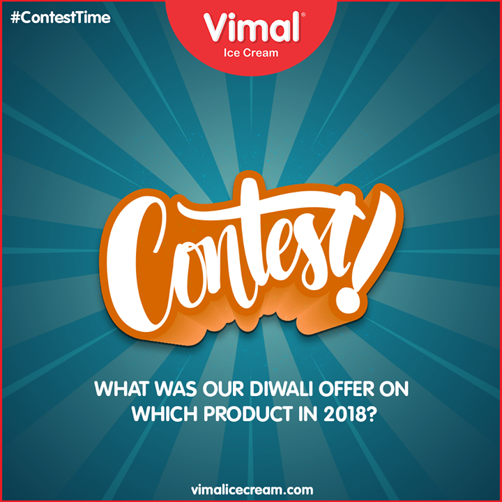 What was our Diwali offer on which product in 2018?  #ContestTime #FacebookContest #Contest #VimalIceCream #Icecreamisbae #Happiness #LoveForIcecream #IcecreamTime #IceCreamLovers #FrostyLips #Vimal #IceCream #Ahmedabad