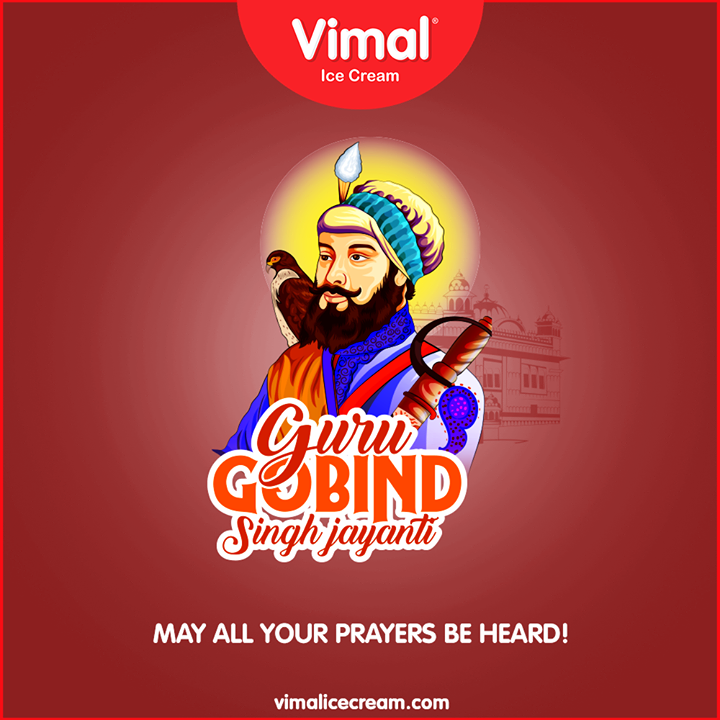 May all your prayers be heard!  #GuruGobindSinghJi  #VimalIceCream #Icecreamisbae #Happiness #LoveForIcecream #IcecreamTime #IceCreamLovers #FrostyLips #Vimal #IceCream #Ahmedabad