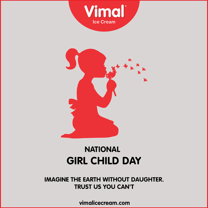 Imagine the Earth without daughter. Trust us you can't.  #NationalGirlChildDay #BetiBachaoBetiPadhao #GirlChild #Savegirlchild #NationalGirlChildDay2020 #VimalIceCream #Icecreamisbae #Happiness #LoveForIcecream #IcecreamTime #IceCreamLovers #FrostyLips #Vimal #IceCream #Ahmedabad