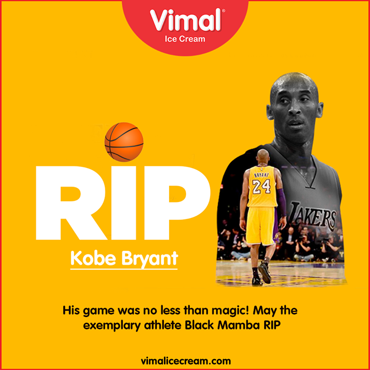 His game was no less than magic! May the exemplary athlete Black Mamba RIP  #RIP #VimalIceCream #Icecreamisbae #Happiness #LoveForIcecream #IcecreamTime #IceCreamLovers #FrostyLips #Vimal #IceCream #Ahmedabad