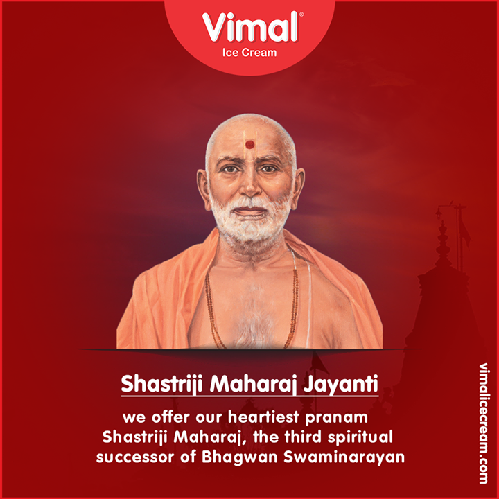 We offer our heartiest pranam Shastriji Maharaj, the third spiritual successor of Bhagwan Swaminarayan.  #ShastrijiMaharajJayanti #LoveForIcecream #IcecreamTime #IceCreamLovers #FrostyLips #Vimal #IceCream #VimalIceCream #Ahmedabad