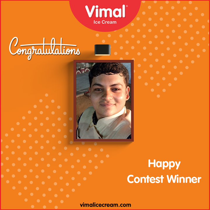 Vimal Ice Cream,  Congratulations, contest, winner, LoveForIcecream, IcecreamTime, IcecreamLovers, FrostyLips, FrostyKiss, Vimal, VimalIcecream, Ahmedabad